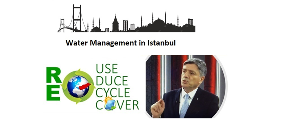 HPA Director Yıldız : İstanbul's  Water and Sanitation  Management Paradigm need to be shifted